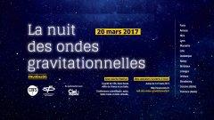 La Nuit des Ondes gravitationnelles